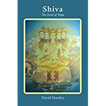 Shiva: The Lord of Yoga (English Edition)