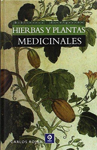 BIBLIOTECA DIVULGACIÓN: HIERBAS Y PLANTAS MEDICINALES: 4 por CARLOS ROJAS