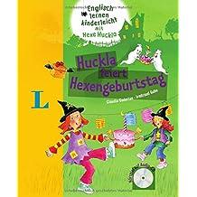 Huckla feiert Hexengeburtstag - Buch mit Audio-CD (Englisch mit Hexe Huckla)