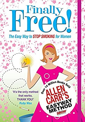 Finally Free!: The Easy Way for Women to Stop Smoking (Allen Carr's Easyway) from Arcturus