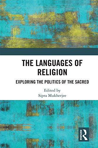 Libro Epub Gratis The Languages of Religion: Exploring the Politics of the Sacred