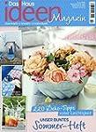 Das Haus Ideenmagazin [Jahresabo]