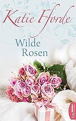 Wilde Rosen