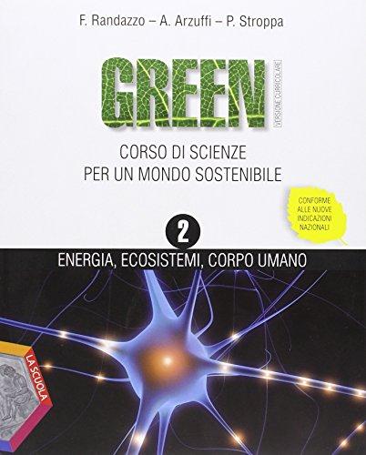 Green. Ediz. plus. Per la Scuola media. Con DVD. Con e-book. Con espansione online: 2