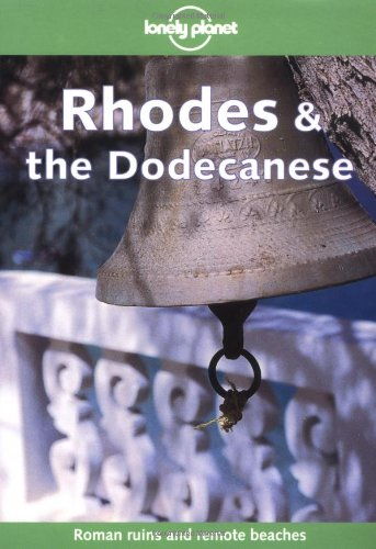 Rhodes & the Dodecanese (LONELY PLANET RHODES AND THE DODECANSES) -