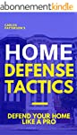 Home Defense Tactics: Defend Your Hom...