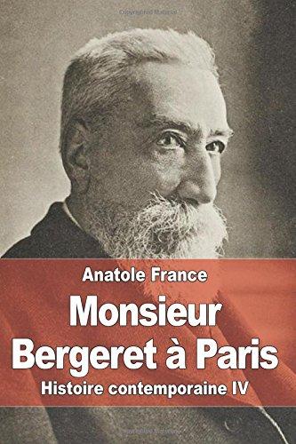 Monsieur Bergeret à Paris: Histoire contemporaine IV par Anatole France