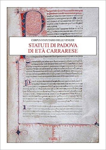 Price comparison product image Statuti Di Padova Di Eta Carrarese (Corpus Statutario Delle Venezie)