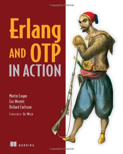 Erlang and OTP in Action por Martin Logan