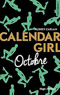 Calendar Girl, tome 10 : Octobre par Carlan
