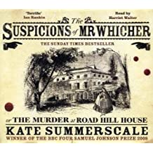 Suspicions of Mr. Whicher: Or the Murder at Road Hill House