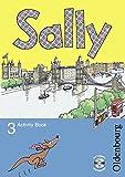 Sally - Englisch ab Klasse 3 - Allgemeine Ausgabe 2005: 3. Schuljahr - Activity Book: Mit Audio-CD