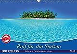 Reif für die Südsee. Reise von Fidschi bis Bora Bora (Wandkalender 2018 DIN A3 quer): Eine Reise zu den paradiesischen Trauminseln am Ende der Welt. ... [Kalender] [Apr 13, 2017] Stanzer, Elisabeth - CALVENDO