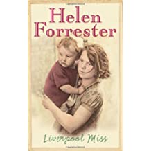 By Helen Forrester - Liverpool Miss (New Ed)
