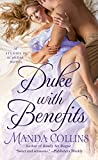 Duke with Benefits (Studies in Scandal Book 2)