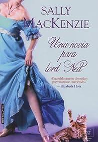 Una Novia Para Lord Ned par Sally MacKenzie