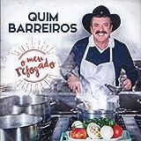 Quim Barreiros - O Meu Refogado [CD] 2018