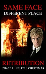 Retribution: Phase 1 (Same Face Different Place Book 4)