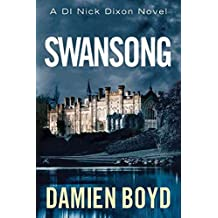 [(Swansong)] [By (author) Damien Boyd] published on (April, 2015)