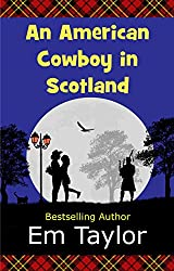 An American Cowboy in Scotland (English Edition)