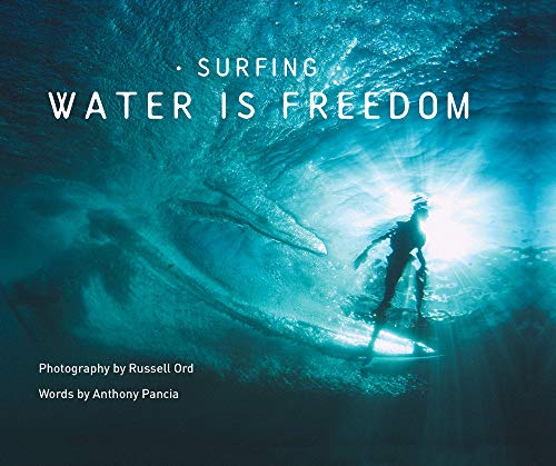 Surfing: Water Is Freedom
