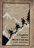 I Canti della Montagna con musica