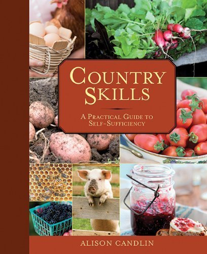 Portada del libro Country Skills: A Practical Guide to Self-Sufficiency by Alison Candlin (2013-04-01)