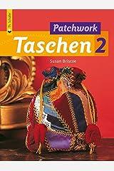 Patchwork Taschen 2 (Verlag Th. Schäfer) Taschenbuch