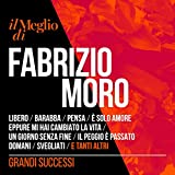 Il meglio di Fabrizio Moro - grandi successi [Explicit]