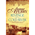 Revenge in a Cold River (William Monk Mystery, Book 22): Murder and smuggling from the dark streets of Victorian London (William Monk 22)