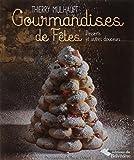 Gourmandises de fêtes - Desserts et autres douceurs