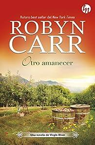 OTRO AMANECER par Robyn Carr