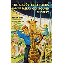 The Happy Hollisters and the Merry-Go-Round Mystery: (Volume 10) (English Edition)