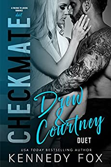 Checkmate Duet Series, #2 (Drew & Courtney) by [Fox, Kennedy]