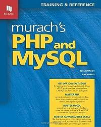 Murach's PHP & MySQL (Murach: Training & Reference)