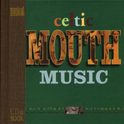 Celtic Mouth Music by Various Artists