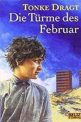 Die Türme des Februar. Ein (zur Zeit noch) anonymes Tagebuch, mit Anmerkungen und Fußnoten... (Gullivers Bücher ; 81)