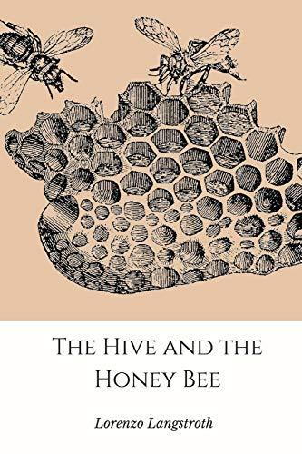 The Hive and the Honey-Bee (Dekorationen Bee Honey)