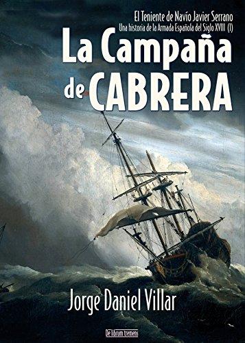 La campaña de Cabrera: Una historia de la Armada Española I eBook ...