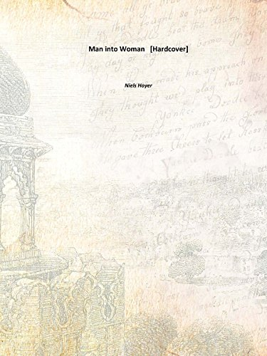 Man into Woman 1923 [Hardcover]