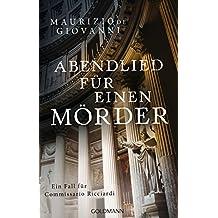 Abendlied für einen Mörder: Ein Fall für Commissario Ricciardi