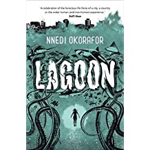 [(Lagoon)] [ By (author) Nnedi Okorafor ] [September, 2014]