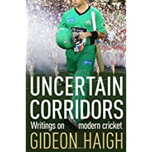 Uncertain Corridors: The Changing World of Cricket