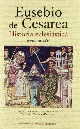 Historia eclesiástica (NORMAL) por Eusebio de Cesarea