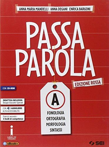 Passaparola. Vol. A-Test d'ingress-Mappe schemi e tabelle. Ediz. rossa. Con e-book. Con espansione online. Con CD. Per la Scuola media