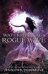 02: Rogue Wave (Waterfire Saga)