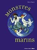 Telecharger Livres Monstres marins (PDF,EPUB,MOBI) gratuits en Francaise
