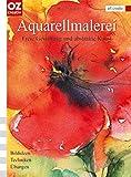 Aquarellmalerei: Freie Gestaltung und abstrakte Kunst. Bildideen, Techniken, Übungen (art creativ)