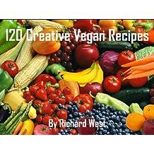 120 Creative Vegan Recipes (English Edition)