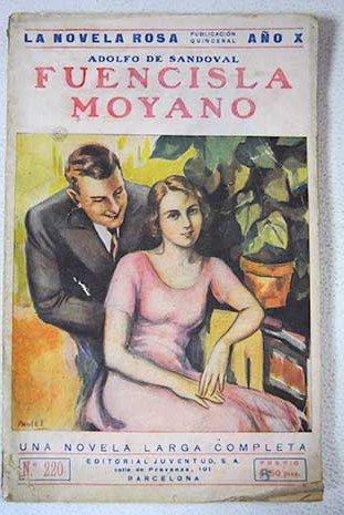 Fuencisla Moyano, la novela de una señorita segoviana (el amor que perdura)